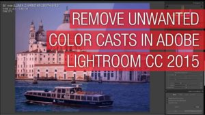 Quickly Remove Color Casts in Adobe Lightroom