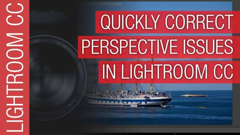 Adobe Lightroom CC 2015 – Easy Perspective and Distortion Correction