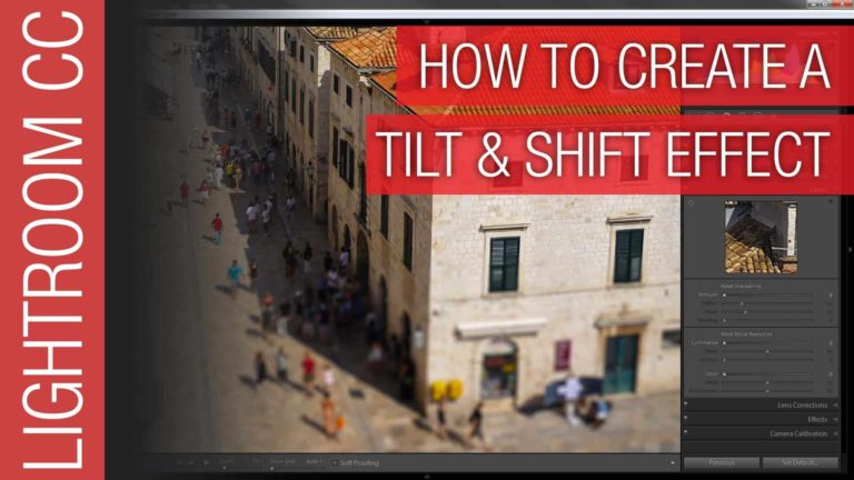 How To Create a Tilt and Shift Effect in Lightroom 2016