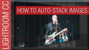 How To Autostack Images by Time in Lightroom