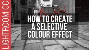 How To Create a Selective Color Effect in Lightroom