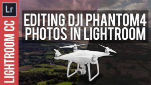 Lightroom Tutorial: Processing / Editing DJI Phantom 4 Photo's