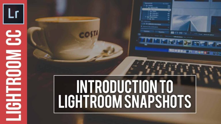How To Use Snapshots in Lightroom
