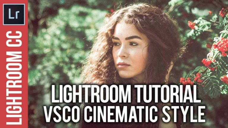 Lightroom: VSCO Cinematic Style Tutorial