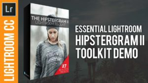 Hipstergram II Toolkit Demo – New Lightroom Preset Pack