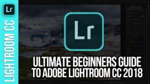Complete Lightroom CC for Beginners