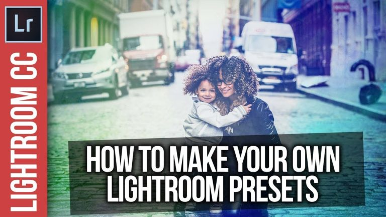 Lightroom Presets: How To Make Your Own